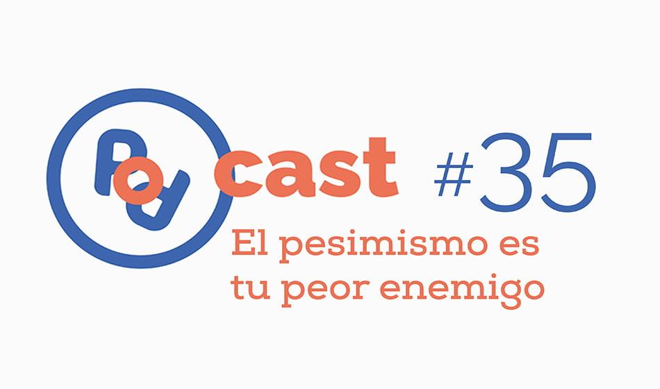podcast pesimismo